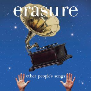ERASURE -- Other People Songs (Mute, 2003)