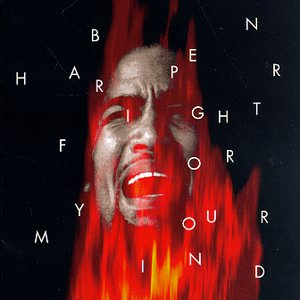 BEN HARPER -- Fight For Your Mind (Virgin, 1995)
