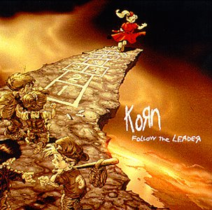 KORN -- Follow The Leader (Sony, 1998)