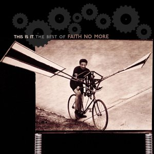 FAITH NO MORE -- This Is It -- The Best Of (Rhino, 2003)