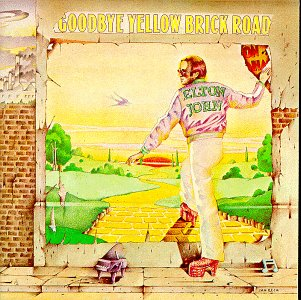 ELTON JOHN -- Goodbye Yellowbrick Road (1973)
